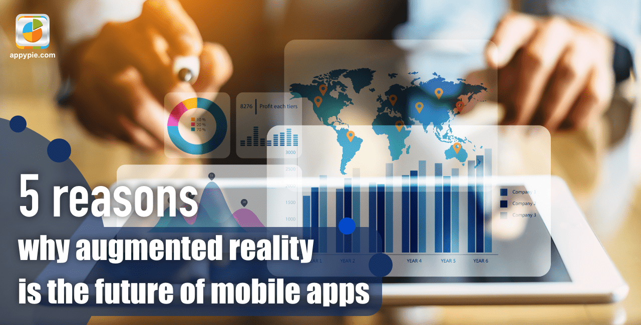 Why Augmented Reality is the Future of Mobile Apps?